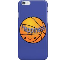 Happiness - Basketball iPhone Case/Skin