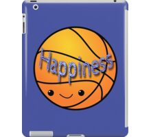 Happiness - Basketball iPad Case/Skin