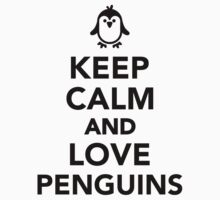 Keep calm and love penguins by Designzz