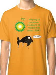 BP - just trying to help out Classic T-Shirt