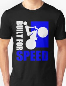 BUILT FOR SPEED-76 T-Shirt