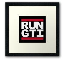 RUN GTI Framed Print