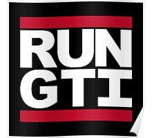 RUN GTI Poster