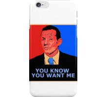 You know you want me iPhone Case/Skin