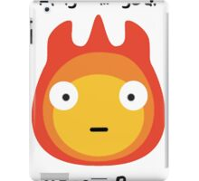 Howls moving castle - Calcifer - May all your bacon burn. iPad Case/Skin