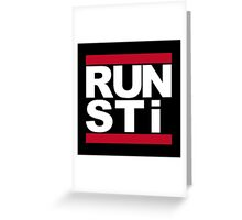 RUN STI Greeting Card