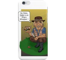 thats not an Angry Whopper... iPhone Case/Skin