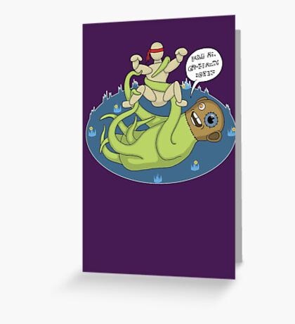 I dook you Bucky-bookoo Greeting Card