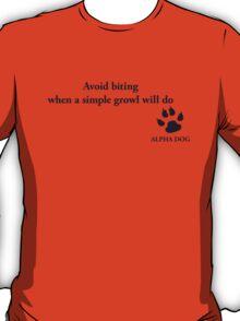 Alpha Dog #13 - Avoid biting.... T-Shirt