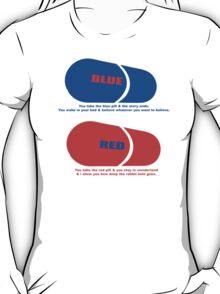 RED & BLUE PILL T-Shirt
