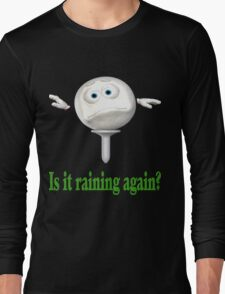 Golfer Buddy Pout Long Sleeve T-Shirt