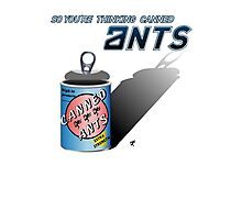 So You're Thinking Canned Ants? Photographic Print