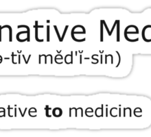 Alternative Medicine - definition Sticker
