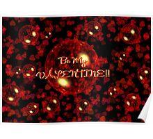 Be My Valentine! Poster