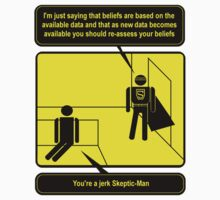 Nobody sees me when I am Skeptic-Man by Octochimp Designs