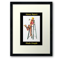 Home Repair Made Simple Framed Print