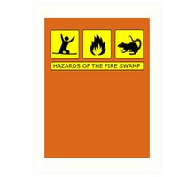 Hazards of The Fire Swamp Art Print