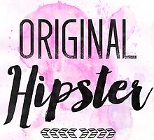 Original Hipster by sevenroses
