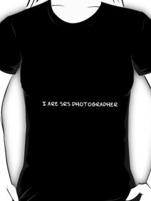 SRS photographer (white text) T-Shirt