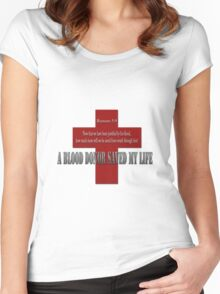 A Blood donor saved my life Women's Fitted Scoop T-Shirt