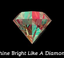 Shine Bright Like A Diamond - Artisense Edition by Cinesery Studio by NGC19731