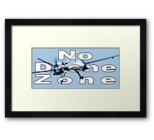 No Drone Zone Framed Print