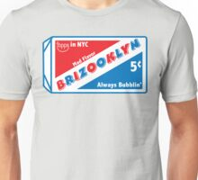 BRIZOOKLYN BUBBLIN Unisex T-Shirt