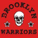 BROOKLYN WARRIORS by 4playbk