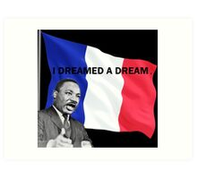 I dreamed a dream Art Print