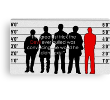 Usual suspects Canvas Print