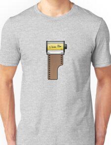 I love film Unisex T-Shirt