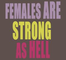 Females are Strong as Hell One Piece - Short Sleeve
