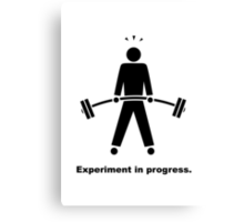 Experiment In Progress - Weightlifting Canvas Print