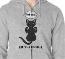 Trap Cat (Black Cat) Zipped Hoodie