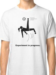 Experiment In Progress - Soccer Classic T-Shirt