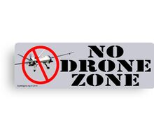 No Drone Zone No. 1 Canvas Print