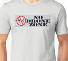 No Drone Zone No. 1 Unisex T-Shirt