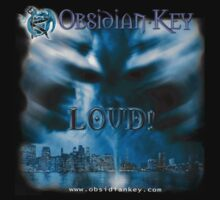 LOUD! - Progressive Rock Metal music album from Obsidian Key - Official (Branded)  T-Shirt