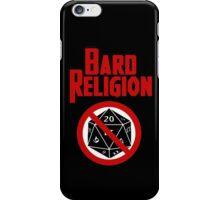 Bard Religion iPhone Case/Skin