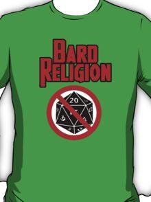 Bard Religion T-Shirt