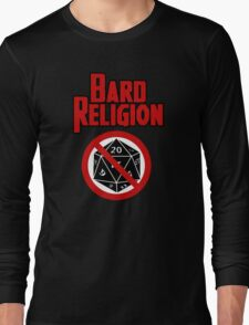 Bard Religion Long Sleeve T-Shirt