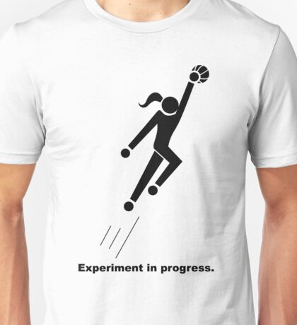 Experiment In Progress - Basketball Unisex T-Shirt
