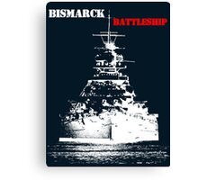 Bismarck - Battleship Canvas Print