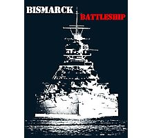 Bismarck - Battleship Photographic Print