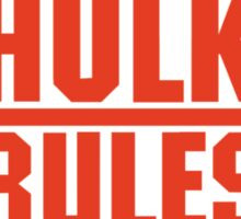 Hulk Rules Sticker