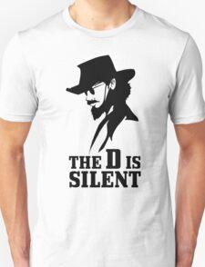 D is Silent Unisex T-Shirt