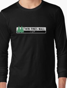 Twin Pines Mall logo (Back to the Future) Long Sleeve T-Shirt