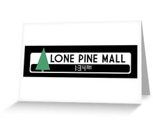 Lone Pine Mall Logo (Back to the Future) Greeting Card