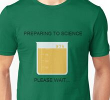 Preparing to Science Unisex T-Shirt