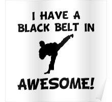 Black Belt Awesome Poster